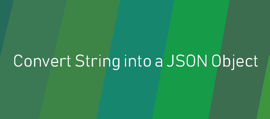How To Convert String Into A JSON Object in Java