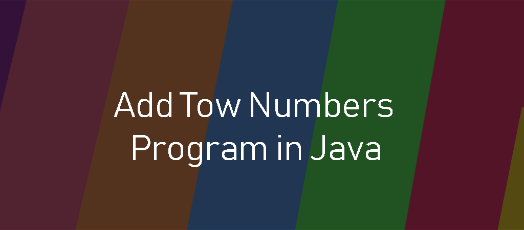 Java Example Programs-Add Two Number Program in Java
