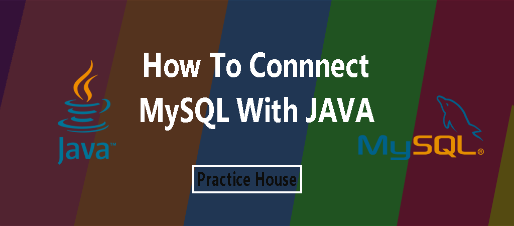 Java Example Programs – How To Connect MySQL With Java