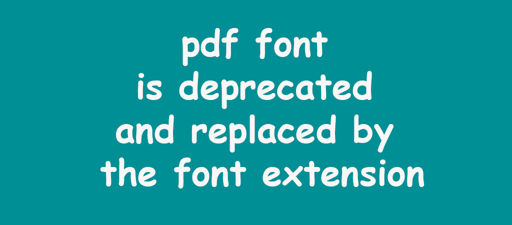 the use of pdf font is deprecated and replaced by the font extension – Jasper Report