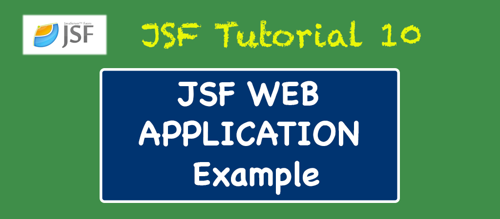 How To Create A Java Server Faces (JSF) Web Application
